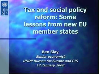 Tax and social policy reform: Some lessons from new EU member states