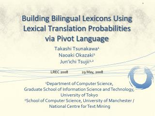 Building Bilingual Lexicons Using Lexical Translation Probabilities via Pivot Language
