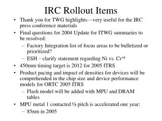 IRC Rollout Items