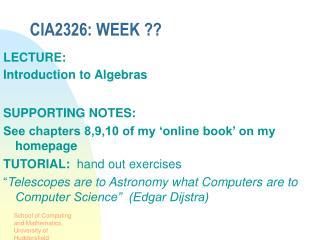 CIA2326: WEEK ??