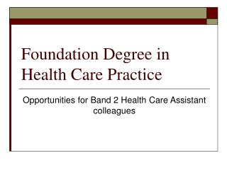 Foundation Degree in Health Care Practice