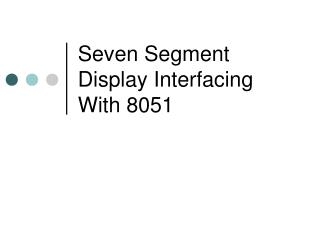 Seven Segment Display Interfacing With 8051