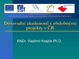 RNDr. Vladimír Krajčík Ph.D.
