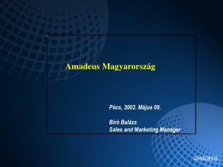 Amadeus Magyarorsz�g