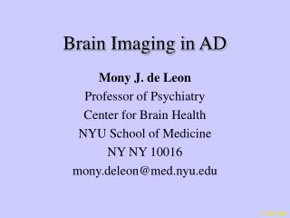 Brain Imaging in AD