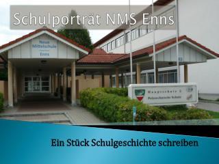 Schulporträt NMS Enns