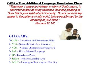 GLOSSARY CAPS  � Curriculum and Assessment Policy NCS  � National Curriculum Statement