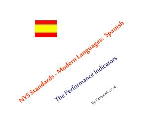 NYS Standards - Modern Languages:  Spanish