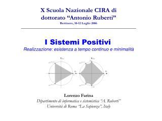 I Sistemi Positivi Realizzazione: esistenza a tempo continuo e minimalità