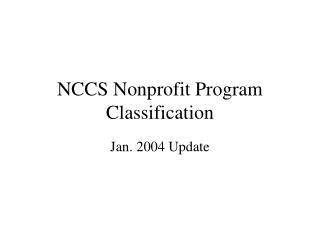 NCCS Nonprofit Program Classification