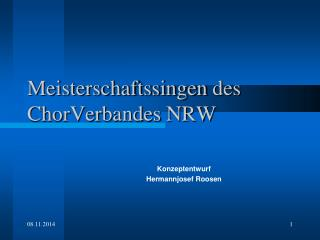 Meisterschaftssingen  des ChorVerbandes  NRW