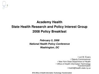 Lori M. Evans Deputy Commissioner New York State Department of Health