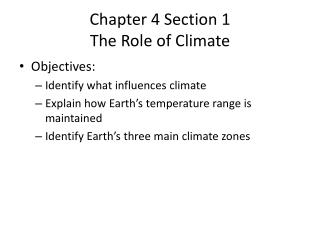 Chapter 4 Section 1 The Role of Climate