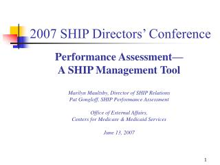 2007 SHIP Directors� Conference