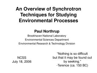 An Overview of Synchrotron Techniques for Studying Environmental Processes