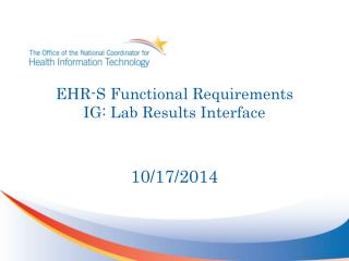 EHR-S Functional Requirements IG:  Lab Results Interface