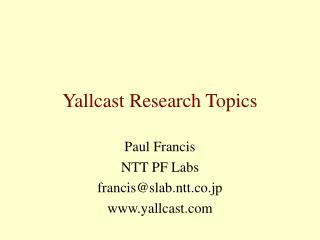 Yallcast Research Topics