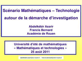 Scénario Mathématiques – Technologie autour de la démarche d'investigation Abdelkébir Assrir