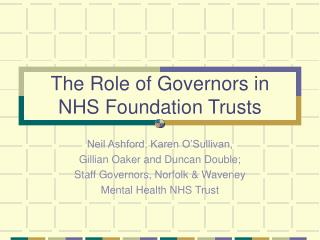The Role of Governors in  NHS Foundation Trusts