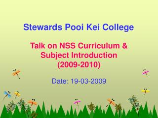 Talk on NSS Curriculum &  Subject Introduction  (2009-2010)