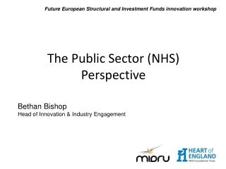 The Public Sector (NHS) Perspective
