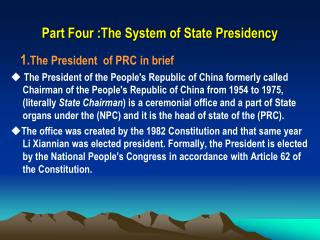 Part Four :The System of State Presidency