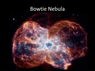 Bowtie Nebula