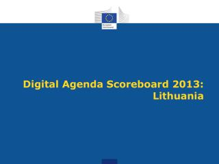 Digital Agenda Scoreboard 2013: Lithuania