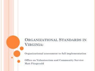 Organizational Standards in Virginia: