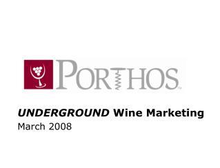 UNDERGROUND  Wine Marketing