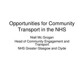 Opportunities for Community Transport in the NHS