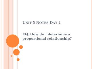 Unit 5 Notes Day 2