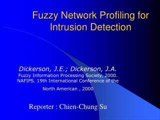 Fuzzy Network Profiling for Intrusion Detection