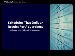 Schedules That Deliver Results For Advertisers