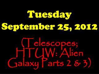 Tuesday September 25, 2012