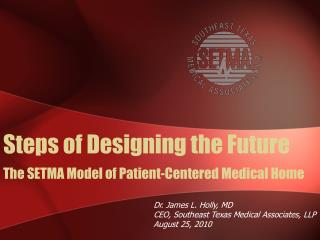 The SETMA Model of Patient-Centered Medical Home
