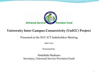 University Inter Campus Connectivity (UnICC) Project Presented at the NUC ICT Stakeholders Meeting
