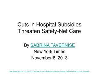 Cuts in Hospital Subsidies Threaten Safety-Net Care