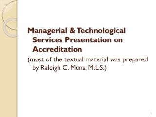 Managerial & Technological Services Presentation on Accreditation