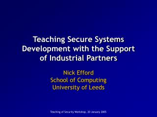 Teaching Secure Systems Development with the Support of Industrial Partners