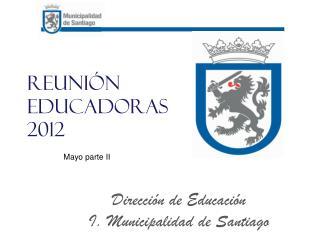 Reunión educadoras 2012