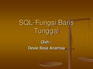 SQL-Fungsi Baris Tunggal