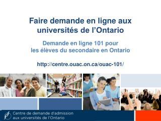 Faire demande en ligne aux universités de l'Ontario
