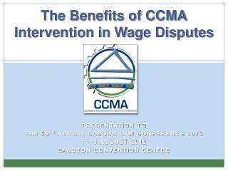 Benefits of CCMA Intervention in Wage Disputes