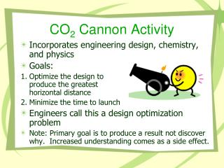 CO 2  Cannon Activity