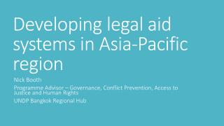 Developing  legal aid  systems in Asia-Pacific region