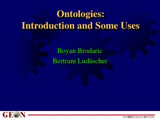 Ontologies:  Introduction and Some Uses
