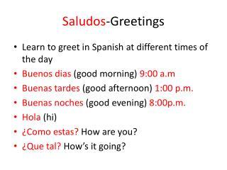 Saludos -Greetings