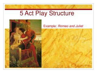 5 Act Play Structure