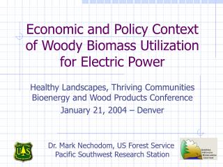 Economic and Policy Context of Woody Biomass Utilization for Electric Power